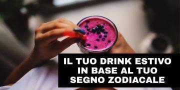 Segni zodiacali e drink. Qual è il tuo?