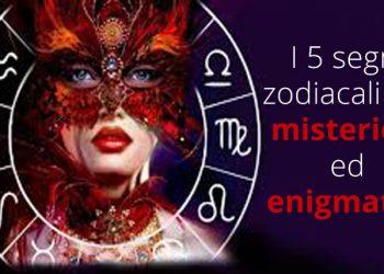 Segni zodiacali difficili da capire ecco i 5 più misteriosi ed enigmatici