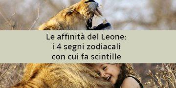 Le affinità del Leone: i 4 segni zodiacali con cui fa scintille