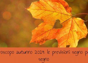 Oroscopo autunno 2019: le previsioni segno per segno