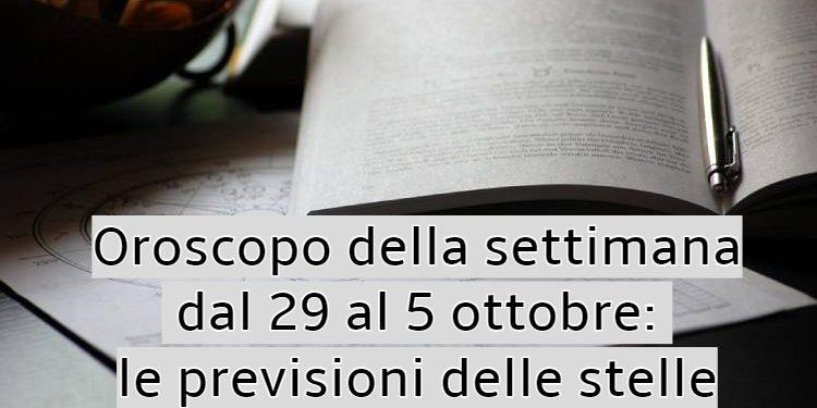 Oroscopo della settimana dal 29 al 5 ottobre: le previsioni delle stelle