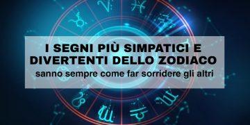 I segni più simpatici e divertenti dello zodiaco