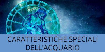 Le caratteristiche speciali del segno zodiacale dell'Acquario