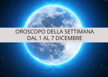 Oroscopo della settimana dal 1 al 7 dicembre