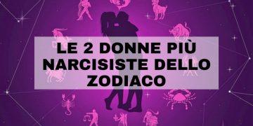 Le donne più narcisiste dello zodiaco