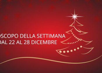 Oroscopo della settimana dal 22 al 28 dicembre