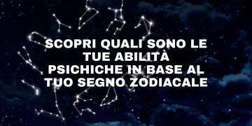 Le tue abilità psichiche in base al tuo segno zodiacale