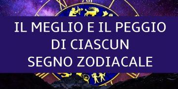 Il meglio e il peggio di ciascun segno zodiacale