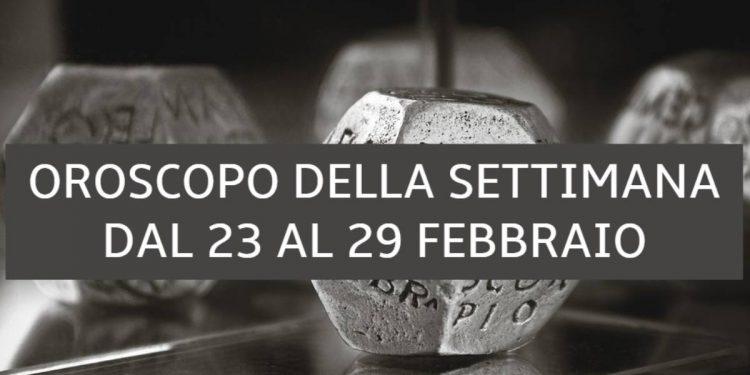 Oroscopo della settimana dal 23 al 29 febbraio 2020