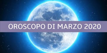 oroscopo di marzo 2020