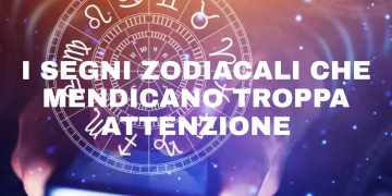 Segni zodiacali che mendicano attenzione