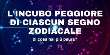 Gli incubi dei segni zodiacali, ecco di cosa hanno più paura