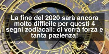 Fine del 2020 sfortunata per 4 segni zodiacali
