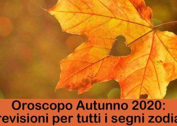 Oroscopo Autunno 2020 per tutti i segni zodiacali